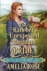 The Rancher's Unexpected Pregnant Bride Cover Image