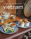 Authentic Recipes from Vietnam Cover Image