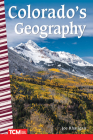 Colorado's Geography (Primary Source Readers) Cover Image