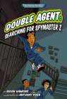 Double Agent: Searching for Spymaster Z Cover Image