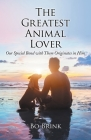 The Greatest Animal Lover: Our Special Bond with Them Originates in Him Cover Image