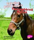 Caballos Pura Sangre/Thoroughbred Horses (Cabollos/Horses) Cover Image