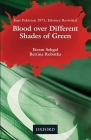 Blood Over Different Shades of Green: East Pakistan 1971: History Revisited Cover Image