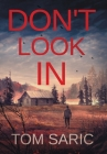 Don't Look In: A Gus Young Thriller Cover Image