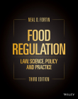Food Regulation: Law, Science, Policy, and Practice Cover Image