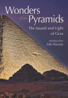 Wonders of the Pyramids: The Sound and Light of Giza Cover Image