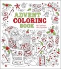 Advent Coloring Book: 24 Christmas Coloring Pages Cover Image