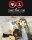 The Eternity Perspective: Your Activities in Time Impact Eternity Cover Image