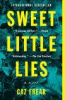 Sweet Little Lies: A Novel Cover Image