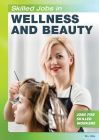 Skilled Jobs in Wellness and Beauty Cover Image