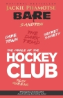 Bare: The Cradle of the Hockey Club Cover Image