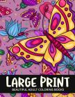 Beautiful Adult Coloring Books Large Print: Flower and Animals Design Cover Image