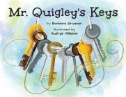 Mr. Quigley's Keys (Mom's Choice Award Winner) Cover Image