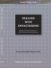 Healing with Entactogens: Therapist and Patient Perspectives on Mdma-Assisted Group Psychotherapy Cover Image
