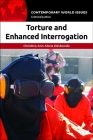 Torture and Enhanced Interrogation: A Reference Handbook (Contemporary World Issues) Cover Image