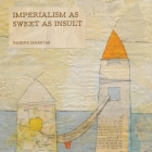 Imperialism as Sweet as Insult Cover Image