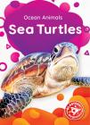 Sea Turtles (Ocean Animals) Cover Image