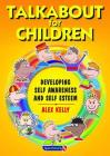 Talkabout for Children: Developing Self Awareness and Self Esteem Cover Image