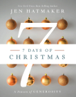 7 Days of Christmas: A Season of Generosity Cover Image