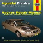 Hyundai Elantra: 1996 thru 2010 (Haynes Repair Manual) Cover Image