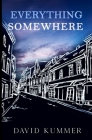 Everything, Somewhere Cover Image