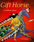 Gift Horse a Lakota Story Cover Image