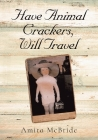 Have Animal Crackers, Will Travel Cover Image