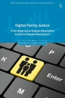 Digital Family Justice: From Alternative Dispute Resolution to Online Dispute Resolution? Cover Image