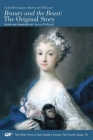 Beauty and the Beast: The Original Story (The Other Voice in Early Modern Europe: The Toronto Series #74) Cover Image