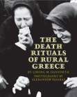 The Death Rituals of Rural Greece Cover Image