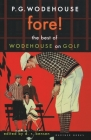 Fore!: The Best of Wodehouse on Golf Cover Image