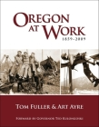 Oregon at Work: 1859-2009 Cover Image