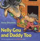 Nelly Gnu and Daddy Too Cover Image