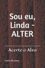 Sou eu, Linda - ALTER: Acerte o alvo Cover Image