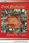 Social Construction: Entering the Dialogue (Focus Book) Cover Image