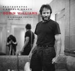 Robin Williams: A Singular Portrait, 1986-2002 Cover Image