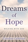 Dreams of Hope: Walking with God Cover Image