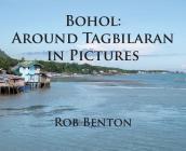 Bohol: Around Tagbilaran in Pictures Cover Image
