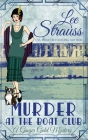 Murder at the Boat Club: a cozy historical 1920s mystery (Ginger Gold Mystery #9) Cover Image