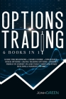 Options trading: 6 in 1: Guide for beginners + crash course + strategies + stock options + swing trading options + mindset. From 0 to e Cover Image