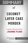 Summary of Coconut Layer Cake Murder: A Hannah Swensen Mystery: Conversation Starters Cover Image