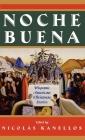 Noche Buena: Hispanic American Christmas Stories Cover Image