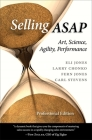 Selling ASAP: Art, Science, Agility, Performance Cover Image