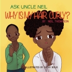 Ask Uncle Neil: Why is my hair curly? Cover Image