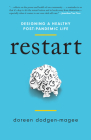 Restart: Designing a Healthy Post-Pandemic Life Cover Image