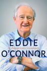 Eddie O'Connor: A Dangerous Visionary Cover Image