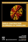 Shield Construction Techniques in Tunneling Cover Image