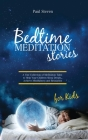 Bedtime Meditation Stories for Kids Cover Image