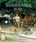The Woodland Way: A Permaculture Approach to Sustainable Woodland Management Cover Image