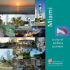 Miami: A City of Endless Summer: A Photo Travel Experience (USA #4) Cover Image